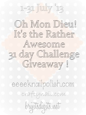 Oh Mon Dieu! it's the Rather Awesome 31 day Challenge Giveaway !